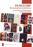 Mireille Brangé et Jean-Louis Jeannelle - Films à lire - Des scénarios et des livres.