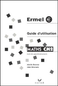 Mireille Brenner et Alain Simonato - Maths CM2 - Guide d'utilisation.