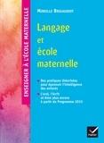 Mireille Brigaudiot - Langage et école maternelle.