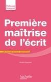 Mireille Brigaudiot - Première maîtrise de l'écrit CP CE1 et secteur spécialisé.