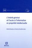 Mireille Buydens et Séverine Dusollier - L'intérêt général et l'accès à l'information en propriété intellectuelle.