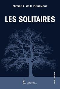 Télécharger un ebook à partir de google books mac Les solitaires (French Edition)