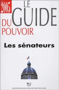 Mireille Calisto - Le guide du pouvoir - Les sénateurs.