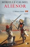 Aliénor (2) : L'alliance brisée