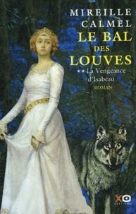 Le Bal des louves (2) : La Vengeance d'Isabeau