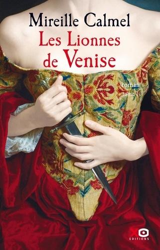 Les Lionnes de Venise Tome 1
