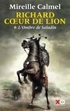 Richard Coeur de Lion (1) : L'ombre de Saladin