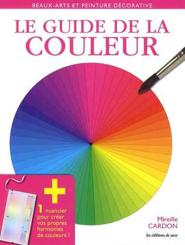 Mireille Cardon - Le guide de la couleur.