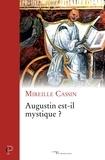 Mireille Cassin - Augustin est-il mystique ?.