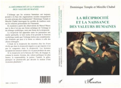 Mireille Chabal et Dominique Temple - La réciprocité et la naissance des valeurs humaines.