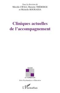 Mireille Cifali et Mariette Théberge - Cliniques actuelles de l'accompagnement.