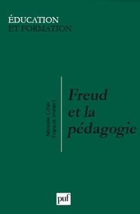 Mireille Cifali et Francis Imbert - Freud et la pédagogie.
