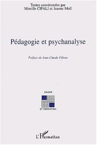 Mireille Cifali et Jeanne Moll - Pédagogie et psychanalyse.