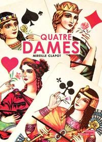 Mireille Clapot - Quatre Dames.