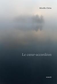 Mireille Cliche et Benoît Guerin - Le coeur-accordéon.