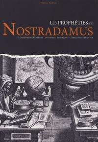 Les prophéties de Nostradamus - Mireille Corvaja |