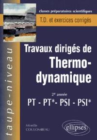 TRAVAUX DIRIGES DE THERMO-DYNAMIQUE PT-PT*-PSI-PSI* 2EME ANNEE. Rappels de cours et exercices corrigés.pdf