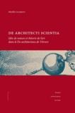 Mireille Courrént - De architecti scientia - Idée de nature et théorie de l'art dans le De architectura de Vitruve.