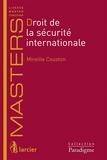 Mireille Couston - Droit de la sécurité internationale.
