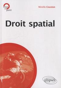 Mireille Couston - Droit spatial.