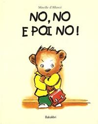 Mireille d' Allancé - No, no e poi no !.