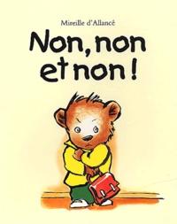 Mireille d' Allancé - Non, non et non !.
