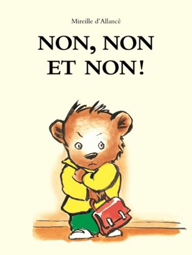 Mireille d' Allancé - Non non et non !.