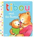 Mireille d' Allancé - Tibou veut des bisous.