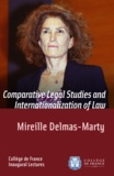 Mireille Delmas-Marty - Comparative Legal Studies and Internationalization of Law - Inaugural Lecture delivered on Thursday 20March2003.