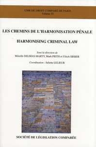 Mireille Delmas-Marty et Mark Pieth - Les chemins de l'harmonisation pénale.