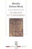 Mireille Delmas-Marty - Les forces imaginantes du droit - Tome 1, Le relatif et l'universel.