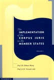 Mireille Delmas-Marty et John A-E Vervaele - The implementation of the Corpus Juris in the Member States - Volume 1, Penal provisions for the protection of European Finances.