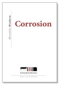 Mireille Disdero - Corrosion.
