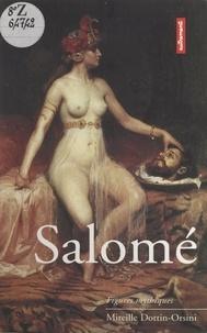 Mireille Dottin-Orsini - Salomé.