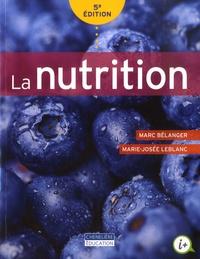 Mireille Dubost et Marie-Josée LeBlanc - La nutrition.
