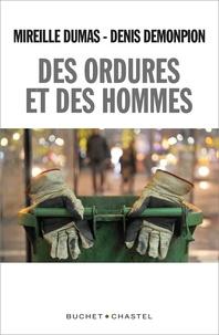 Mireille Dumas et Denis Demonpion - Des ordures et des hommes.