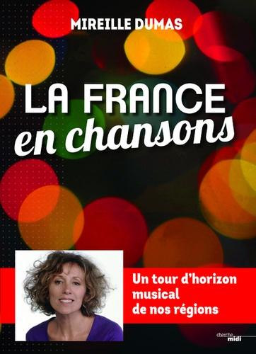 Mireille Dumas - La France en chansons - Un tour d'horizon musical de nos régions.