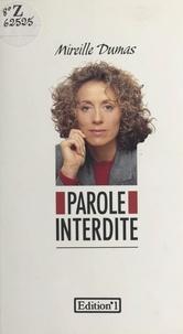 Mireille Dumas - Parole interdite.