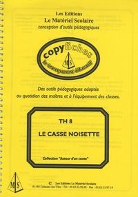 Mireille Fabre - Le Casse Noisette.