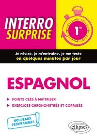 Mireille Foucaud-Fraysse - Espagnol 1re - Points clés à maîtriser, exercices chronométrés.