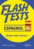 Mireille Foucaud-Fraysse - Espagnol B1 - Testez votre niveau !.