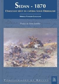 Sedan, 1870 - Lémouvant récit du caporal Louis Oberhauser.pdf
