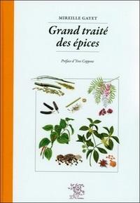 Mireille Gayet - Grand traité des épices.