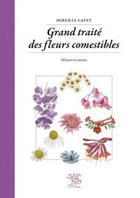 Grand traité des fleurs comestibles - Histoire et cuisine.pdf