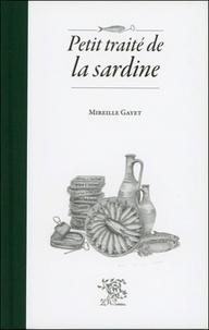Mireille Gayet - Petit traité de la sardine.