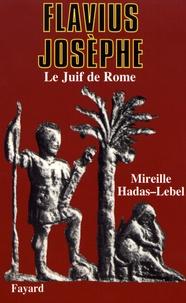 Mireille Hadas-Lebel - Flavius Josèphe.