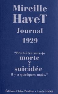 """Mireille Havet - Journal 1929 - """"Peut-être suis-je morte ? suicidée il y a quelques mois""""."""