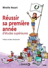 Mireille Houart - Réussir sa première année d'études supérieures.