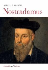 Mireille Huchon - Nostradamus.