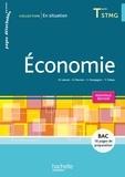 Mireille Laborie et Damien Meunier - Economie Tle STMG En situation.